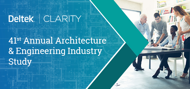 Deltek Clarity Architecture & Engineering Industry Study is Now Open
