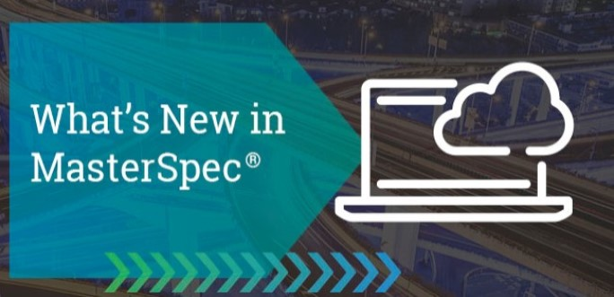 What's New in MasterSpec