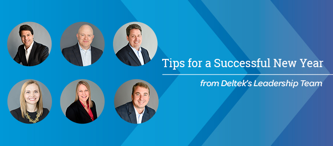 Deltek Leadership Team - Tips for a Successful New Year