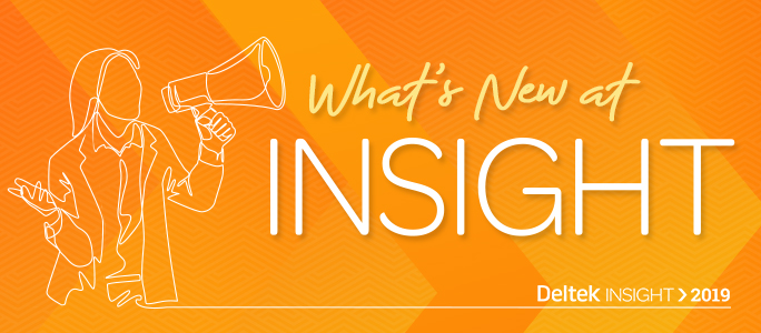 What's New at Insight 2019 Orlando