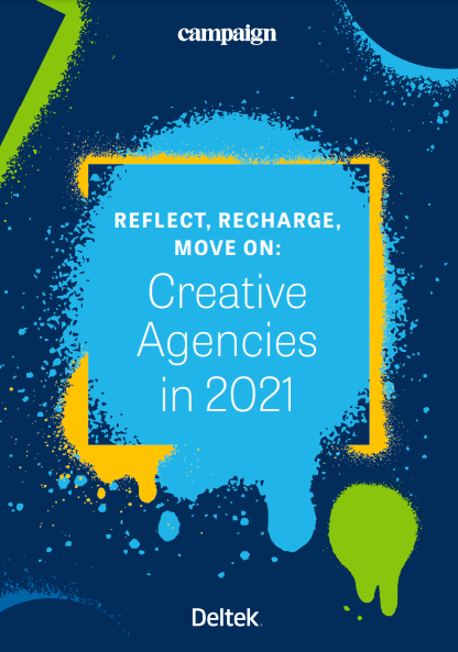 Reflect, Recharge, Move On: Creative Agencies in 2021 - Asset Cover