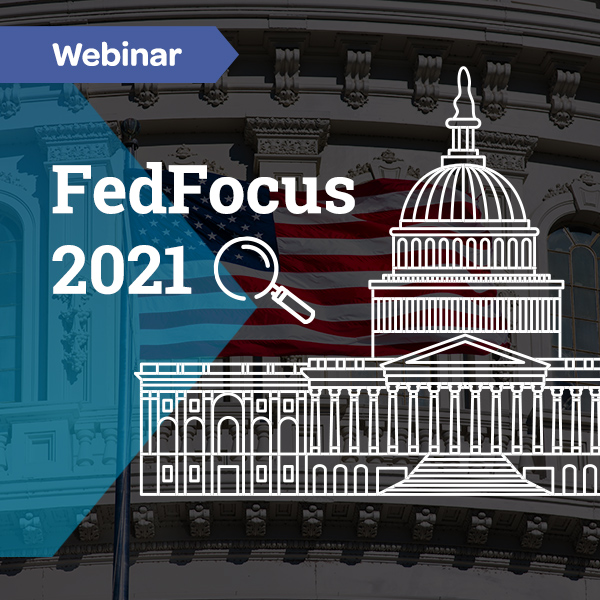 Get Insight on Top Fed Opps for 2021